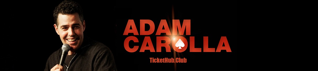 Adam Carolla Tickethub | Upcoming Concert Tour Tickets
